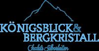 Königsblick & Bergkristall